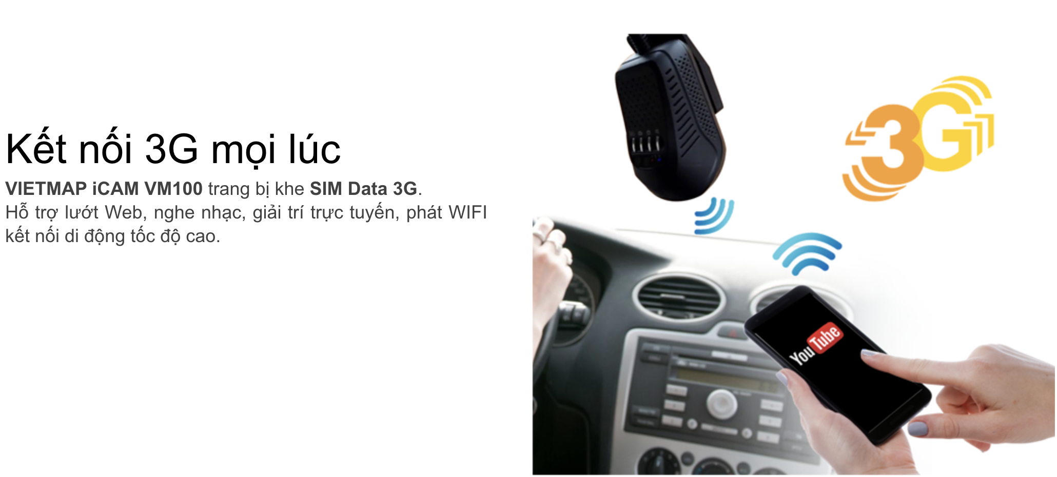 Camera hành trình VM100 có thể phát Wifi cho điện thoại truy cập internet