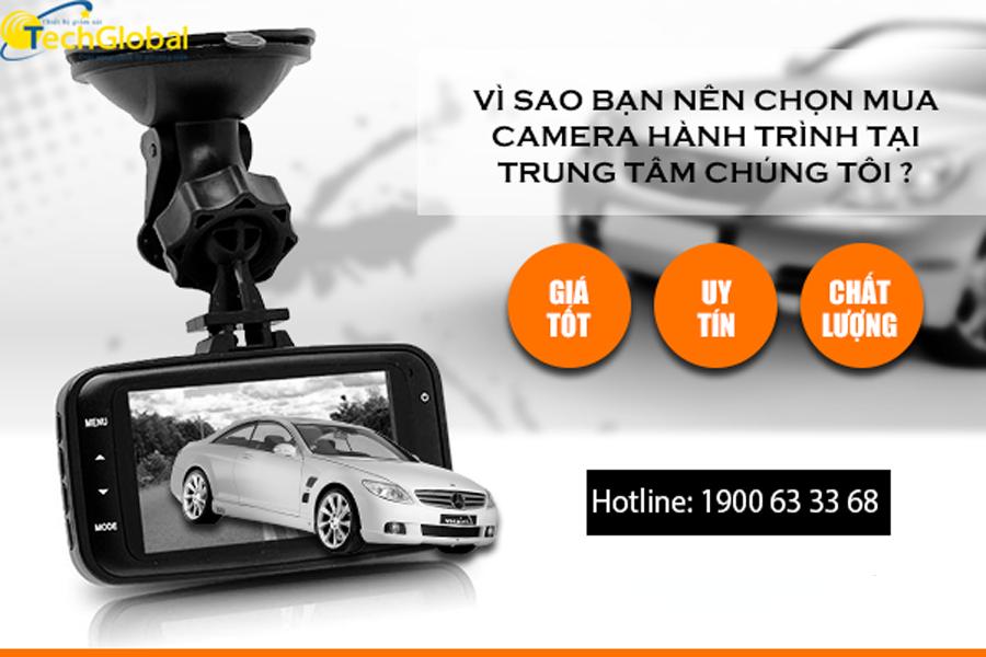 Mua camera hành trình ô tô chính hãng chỉ có tại TechGlobal