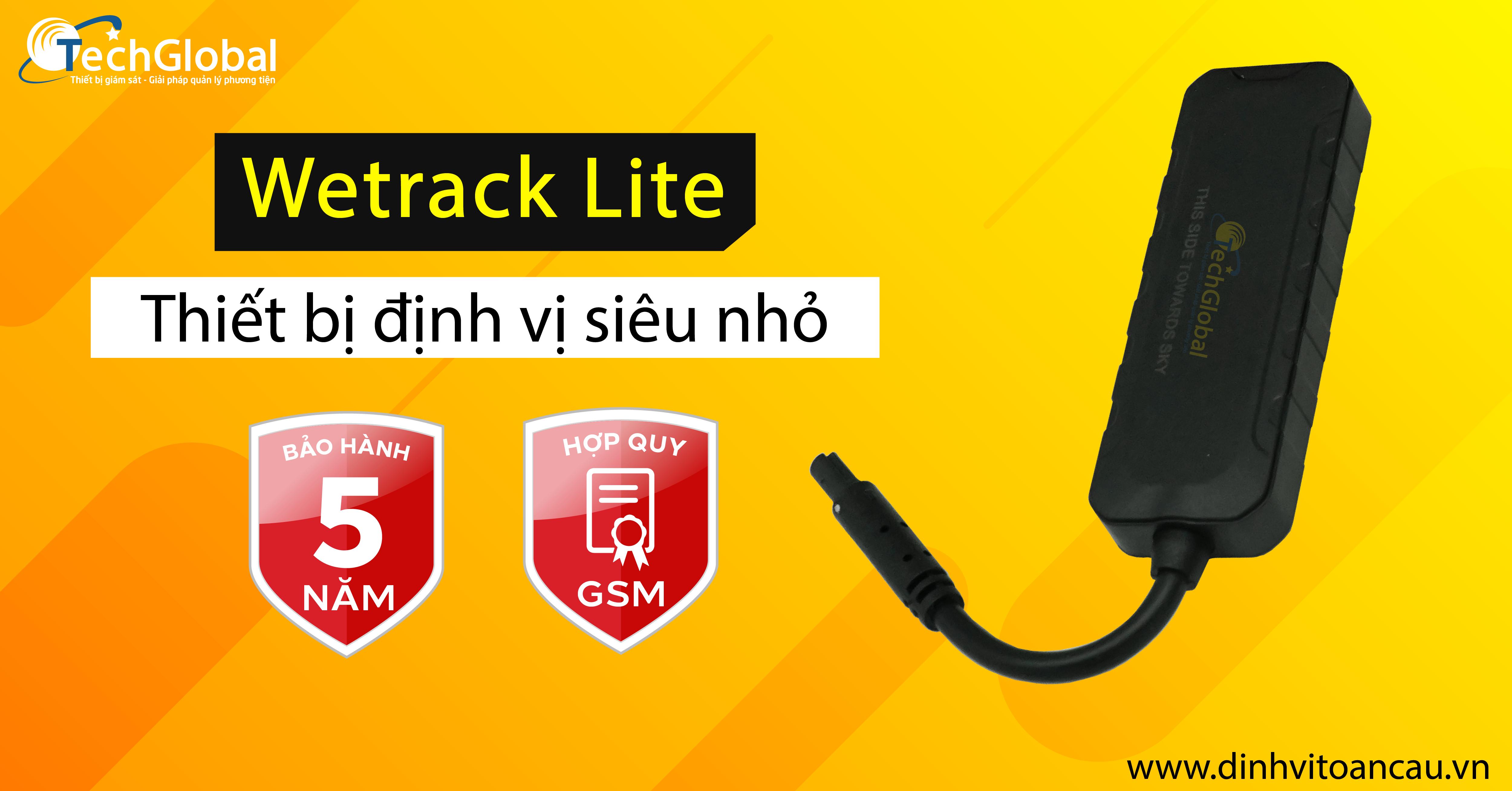 Mẫu định vị mini Wetrack lite đạt hợp quy GSM và được bảo hành lên tới 5 năm.