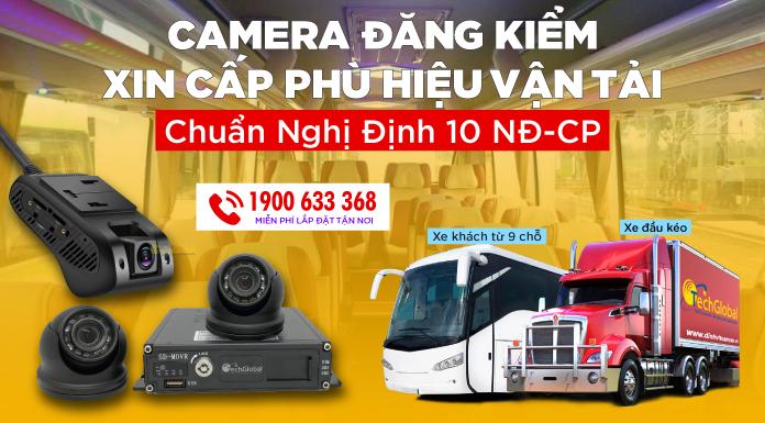 Camera Nghị Định 10 Phục Vụ Đăng Kiểm - Xin Cấp Phù Hiệu Vận Tải Xe Kinh Doanh